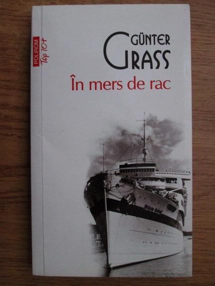 Anticariat: Gunter Grass - In mers de rac