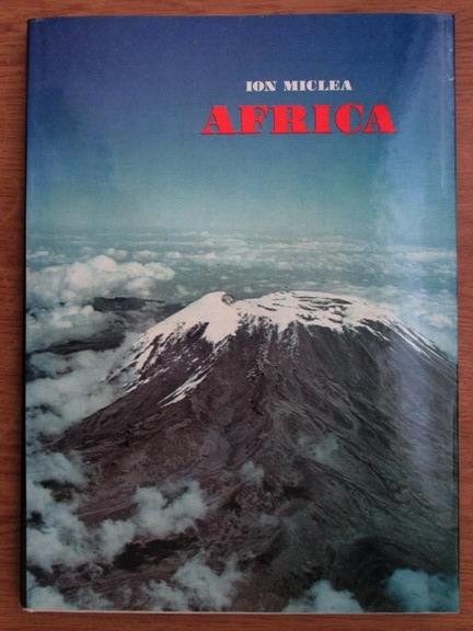 Anticariat: Ion Miclea - Africa
