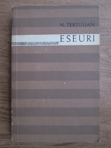 Anticariat: N. Tertulian - Eseuri