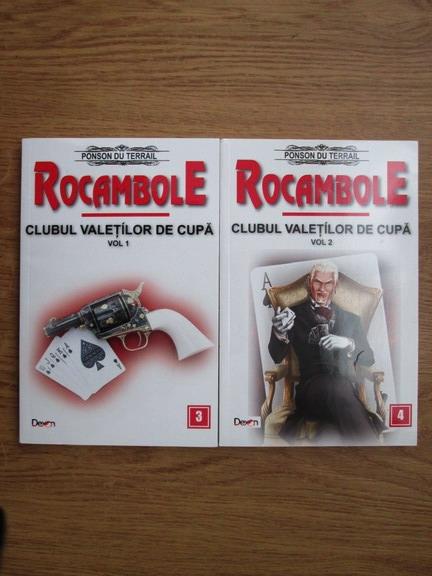 Anticariat: Ponson du Terrail - Rocambole. Clubul valetilor de cupa (2 volume)