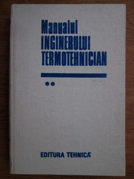 Anticariat: Bazil Popa - Manualul inginerului termotehnician (volumul 2)