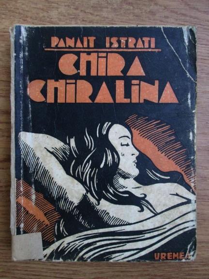 Anticariat: Panait Istrati - Chira Chiralina (1943)
