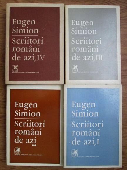 Eugen Simion - Scriitori romani de azi (4 volume) - Cumpără