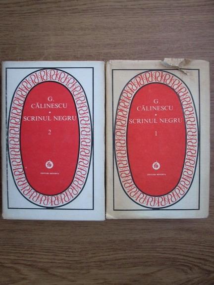 Anticariat: George Calinescu - Scrinul negru (2 volume)