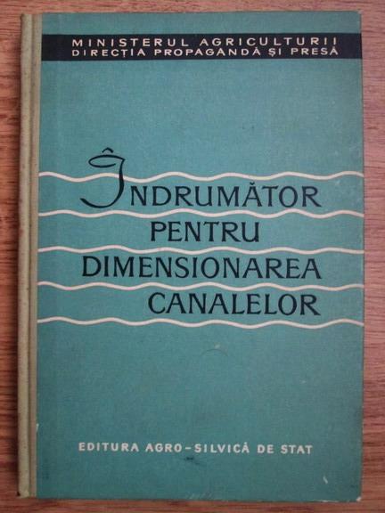 Anticariat: Indrumator pentru dimensionarea canalelor