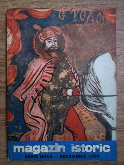 Anticariat: Magazin istoric, anul XXIV, nr. 12 (285), decembrie 1990