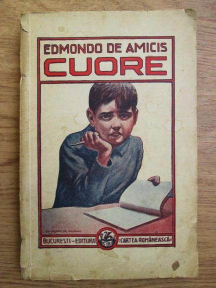 Anticariat: Edmondo de Amicis - Cuore. Ce simte inima copiilor (1943)