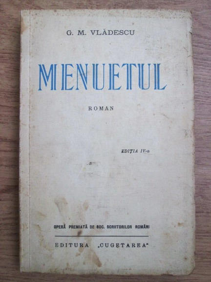 Anticariat: G. M. Vladescu - Menuetul (1936)