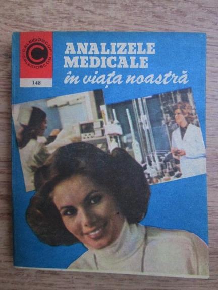 Anticariat: Ioan Nastoiu - Analizele medicale in viata noastra