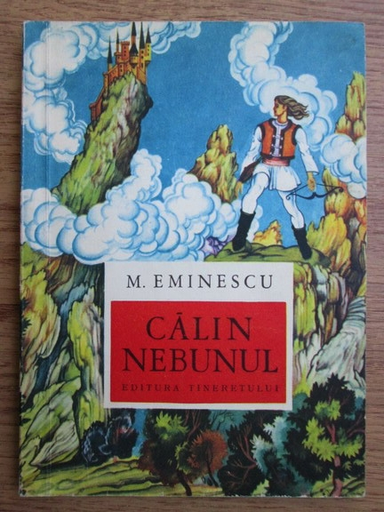 Anticariat: Mihai Eminescu - Calin nebunul