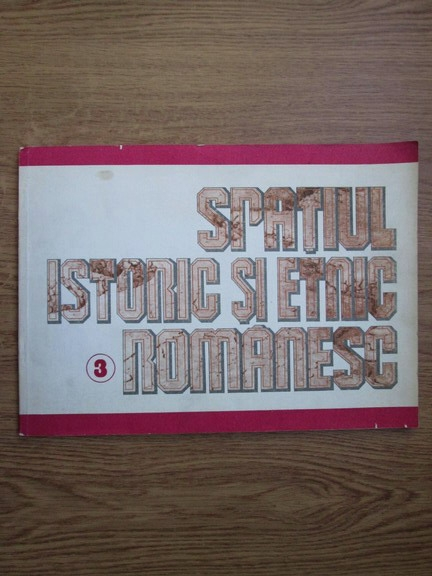 Anticariat: Mircea Cociu - Spatiul istoric si etnic romanesc (volumul 3)