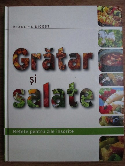 Anticariat: Erika Koczka - Gratar si salate. Retete pentru zile insorite