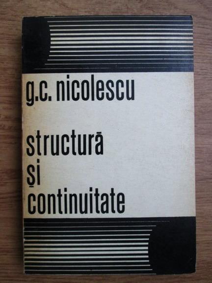 Anticariat: George Cristea Nicolescu - Structura si continuitate (pagini de istorie literara)
