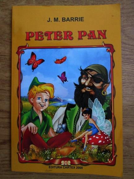 Anticariat: J. M. Barrie - Peter Pan (Peter si Wendy)