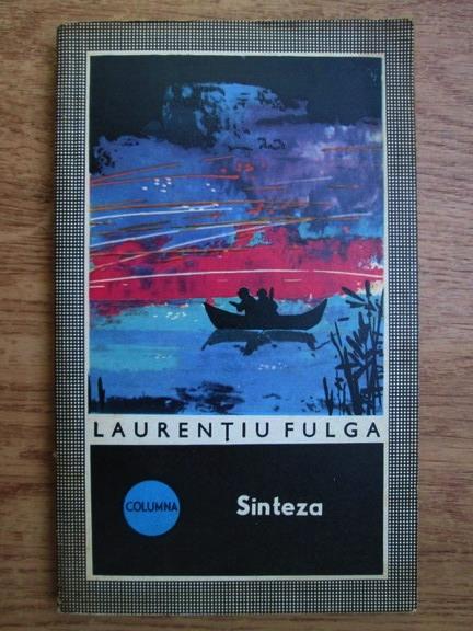 Anticariat: Laurentiu Fulga - Sinteza