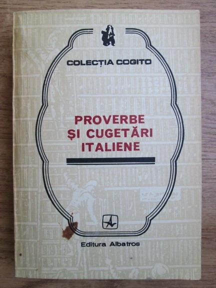 Anticariat: Proverbe si cugetari italiene