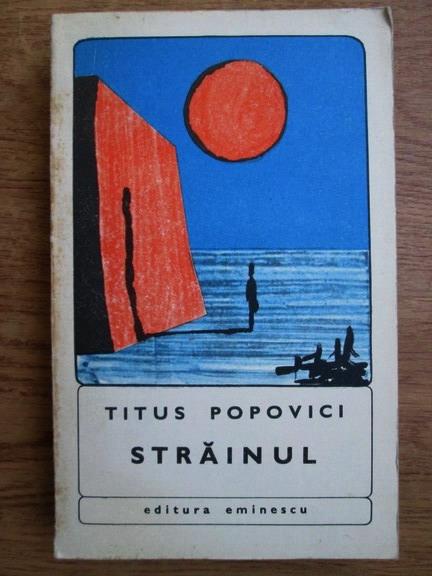 Anticariat: Titus Popovici - Strainul