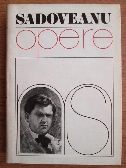 Anticariat: Mihail Sadoveanu - Opere (volumul 5)