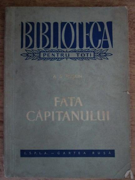 Anticariat: A. S. Puskin - Fata capitanului