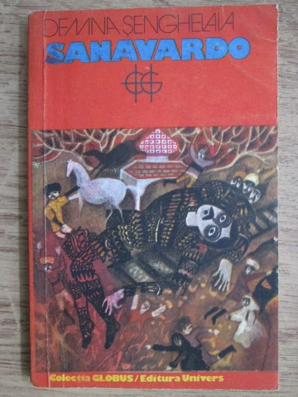 Anticariat: Demna Senghelaia - Sanavardo