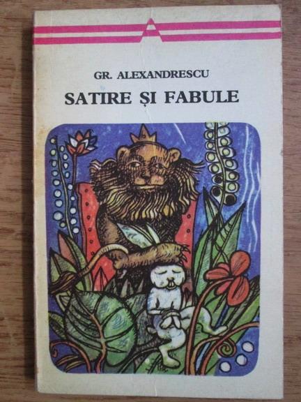 Anticariat: Grigore Alexandrescu - Satire si fabule