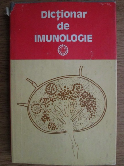 Anticariat: Ioan Moraru, Eugen Paunescu - Dictionar enciclopedic de imunologie