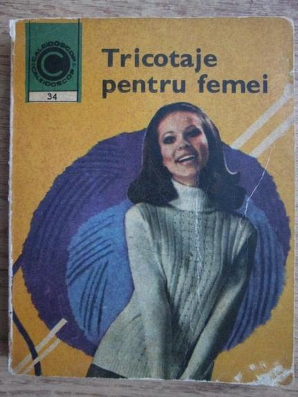Anticariat: Kehaia Ciresica, Serafim Venera - Tricotaje pentru femei