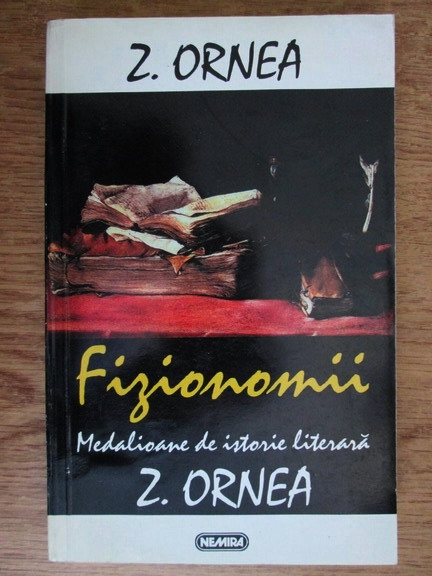 Anticariat: Zigu Ornea - Fizionomii, medalioane de istorie literara