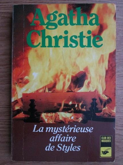 Anticariat: Agatha Christie - La mysterieusse affaire de Styles
