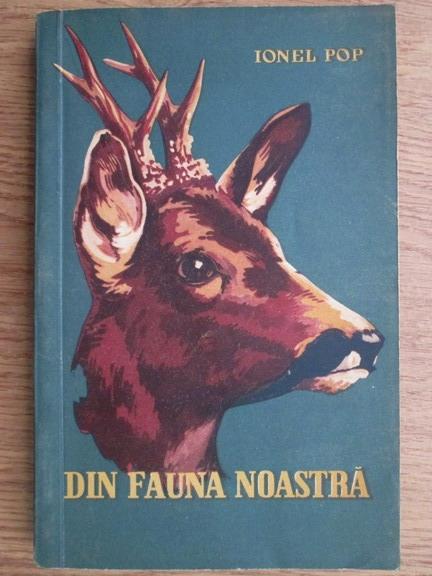 Anticariat: Ionel Pop - Din fauna noastra