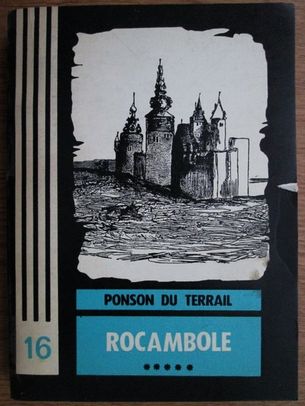 Anticariat: Ponson du Terrail - Rocambole. Volumul 5