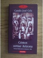 Anticariat: Camilo Jose Cela - Cristos versus Arizona
