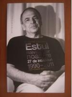 Anticariat: Gabriel Liiceanu - Estul naivitatilor noastre