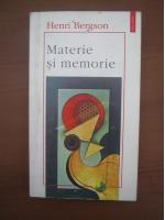 Anticariat: Henri Bergson - Materie si memorie