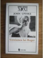 Anticariat: John Updike - Versiunea lui Roger