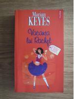 Marian Keyes - Vacanta lui Rachel