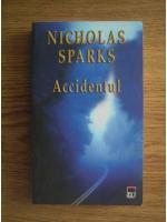 Anticariat: Nicholas Sparks - Accidentul