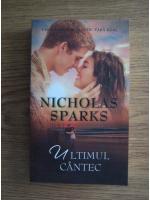 Nicholas Sparks - Ultimul cantec