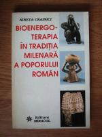 Anticariat: Nineta Crainici - Bioenergoterapia in traditia milenara a poporului roman