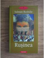 Anticariat: Salman Rushdie - Rusinea
