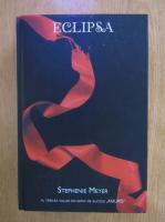 Stephenie Meyer - Eclipsa