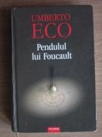 Anticariat: Umberto Eco - Pendulul lui Foucault (coperti cartonate)