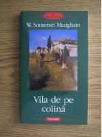 Anticariat: W. Somerset Maugham - Vila de pe colina