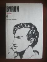 Byron - Opere, volumul 4. Teatru