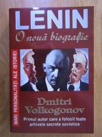 Anticariat: Dimitri Volkogonov - Lenin. O noua biografie
