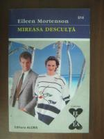Anticariat: Eileen Mortenson - Mireasa desculta