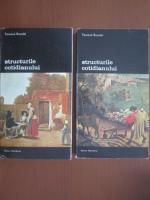Anticariat: Fernand Braudel - Structurile cotidianului (2 volume)