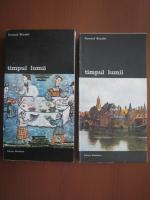 Fernand Braudel - Timpul lumii (2 volume)