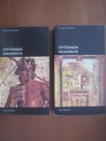 Anticariat: Francois Chamoux - Civilizatia elenistica (2 volume)