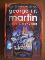 Anticariat: George R. R. Martin - Urzeala tronurilor